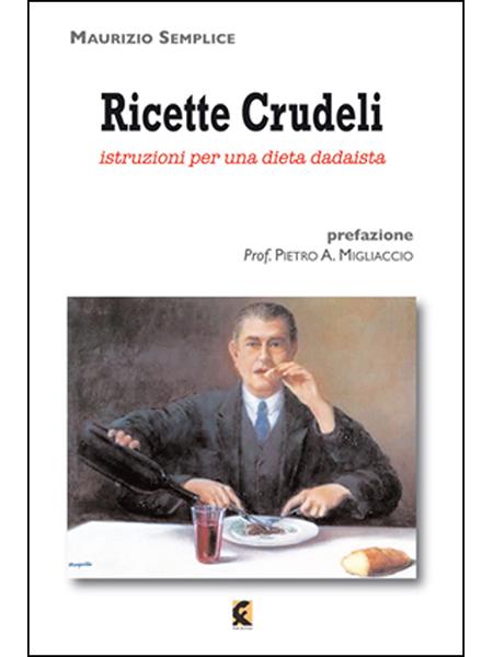 RICETTE CRUDELI