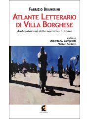 Atlante letterario di Villa Borghese