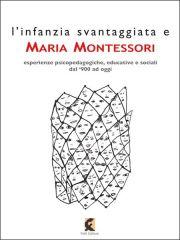 L'infanzia svantaggiata e Maria Montessori