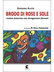 Brodo di rose e sole