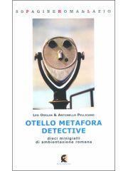 Otello Metafora Detective