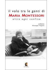 Il volo tra le genti di Maria Montessori