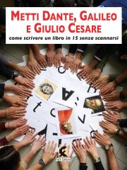 METTI DANTE GALILEO e GIULIO CESARE