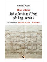Ebrei a Roma/Asili infantili dall'Unità alle Leggi razziali