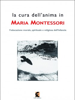 La cura dell'anima in Maria Montessori
